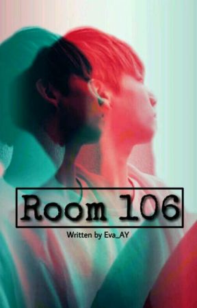 Room 106 || J.J.K FF by Eva_AY