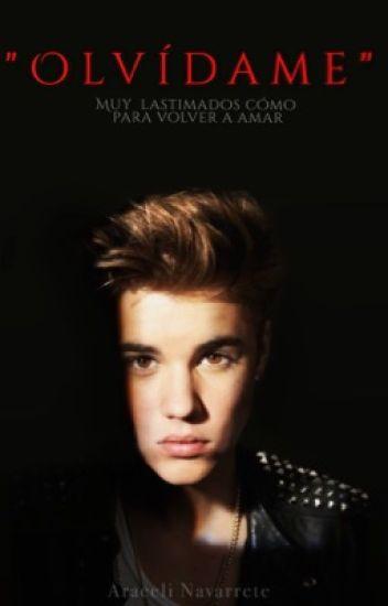 """Olvídame"" - Justin Bieber&Tú. | EDITANDO |"