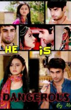 HE IS DANGEROUS(SwaSan)[Completed] by mars_111