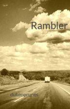 Rambler by dukeoprunes
