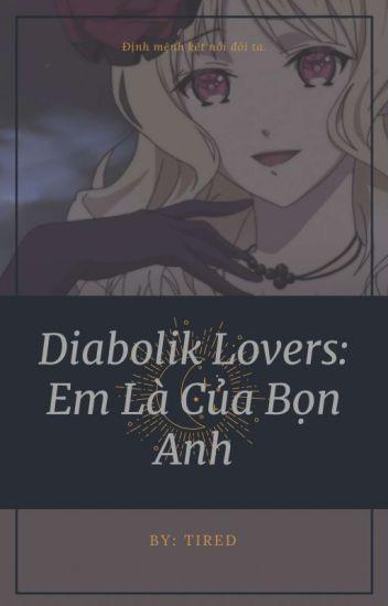 Đọc Truyện Diabolik lovers : Em là của bọn anh - DocTruyenHot.Com