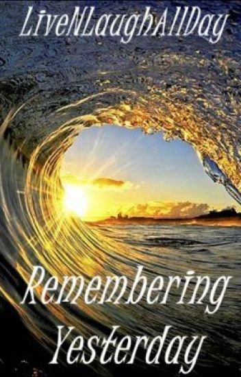 Remembering Yesterday: A Series of Short Stories