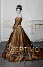 El Séptimo Pecado #SagaOrdinales by FabiolaGp