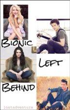 Bionic Left Behind by lostadventure