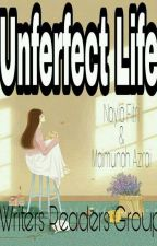 Unperfect Life by Writers-Readers