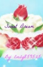 Sweet Dream (Yumeiro Patissiere Fanfic) {Discontinued} by iemityler