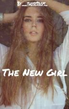 The new girl ( Louis Tomlinson Fanfic ) by __those5boys_