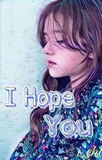 I Hope You (Arsyah) by i_choco_i