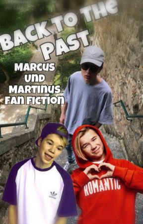 Back To The Past Marcus Und Martinus Fanfiction Kapitel 32 Wattpad