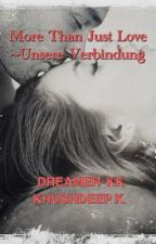More than just Love!~ Unsere Verbindung             #PlatinAward18 by Dreamer-KK