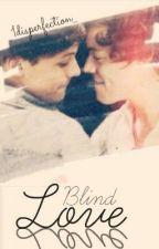 Blind Love (Larry Stylinson au) {Blind!Louis} by 1dc0llab