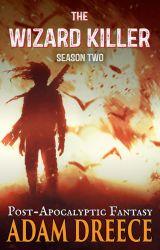 The Wizard Killer - Season Two by AdamDreece