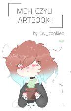 ✖ Meh, czyli mój Artbook ✖ by _mehhhh_