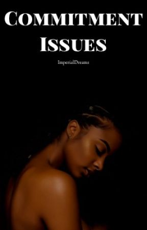 Commitment Issues by UnusuallyLoyal