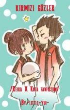 kızıl gözler/Reika X Kota Fanfiction by -little-dragon-yui-