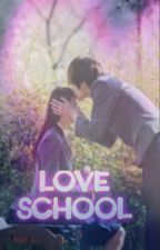 Love School by Yuki_zii