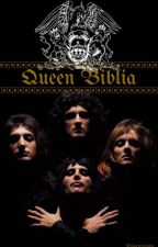Biblia Queenera by colaenrulada