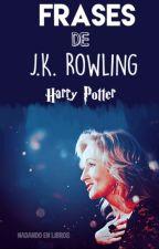 - Frases de Harry Potter • J.K Rowling 📜 by NadandoEnLibrosPage