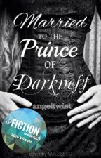 Married to the Prince of Darkness (COMPLETED) by angeltwist