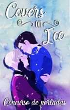 Covers on Ice ✧ Concurso de portadas by WritersPS