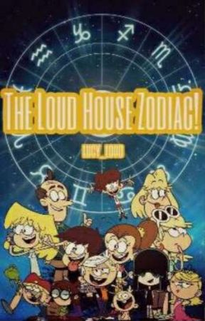 The Loud House Zodiac! by vikingmetaltoby