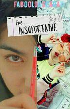 Eres...INSOPORTABLE [JICHEOL] by faBOOlousCarat