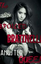 The SPOILED BRATINELLA GANGSTER QUEEN who turns out to be the VAMPIRE HEIRESS by thisismashiteu
