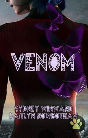Venom: A Miraculous Ladybug Fanfiction by sydneyjohnson268