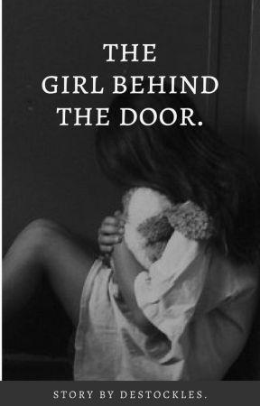 The girl behind the door. by Destockles