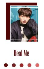 Heal Me ✳ KookV by xDreamsxInfinityx
