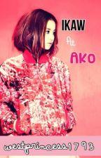 Ikaw at Ako (Short Story) by westprincess1793