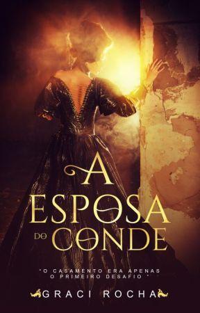 A Esposa do Conde by GraciRocha