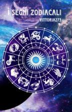 I segni zodiacali⭐ by Vittoria273