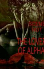 The Lover Of Alpha by VincenzaMariaTilotta
