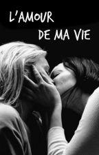 L'amour de ma vie by VauseP