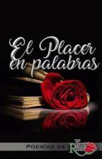 El Placer En Palabras🌹 by frrancisr