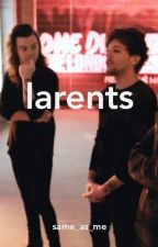Larents by same_as_me