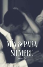 Mía & Para Siempre by pfffftuhsuhh