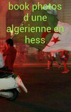 book photos d une Algérienne en hess🇩🇿🇩🇿 by maissa213-msi