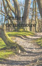 Sentier de mémoire by Marellium