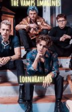 The Vamps IMAGINES BOOK 3 by LornaHayes15