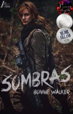 SOMBRAS #Wattys2018 by Queen_Bonnie