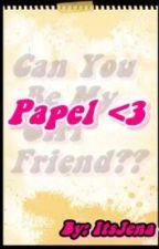 Papel <3 (Short Story) by ItsJena