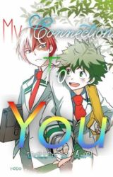 My Connections To You || TodoDeku by TododekuTrash