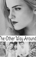 The other way around 》 Louis Tomlinson ff by believe2610