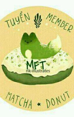 MFT - Tuyển member