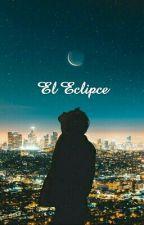 El Eclipce - Baekhyun y Tu- by NicoleDpcy