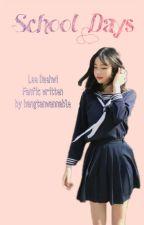 School Days // Lee Daehwi by bangtanwannable