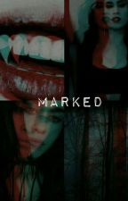 Marked (Lauren/You)  by GreyWolf42