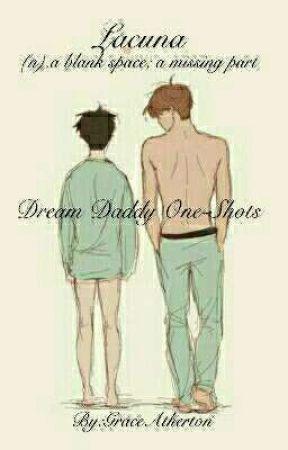 Lacuna♡{Dream Daddy One Shots} - {2} Hanahaki